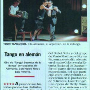 4 Sterne in der Zeitschrift Noticias (der argentinische Spiegel), 2007