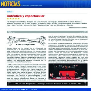 Auténtico y espectacular. 5 Estrellas de NOTICIAS para un espectáculo de Nau Pereyra, 2007