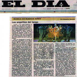 Die Engel des Tango, El día, 2007