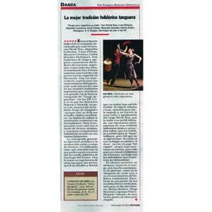La mejor tradición folklórica tanguera, excepcional brillo de la companía de Nau Pereyra. REVISTA NOTICIAS, 5 estrellas 2011