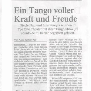 Ein Tango voller Kraft und Freude. Nau Pereyra wurden im Teo Otto Theater begeistert gefeiert, RGA 2005