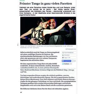 Feinster Tango in ganz vielen Facetten, viel mehr als eine Tanzshow. Faszinierender Einblick in die Argentinische Kultur. Standing Ovation, 2013