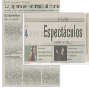 The opera comes to rhythm, La Nacion