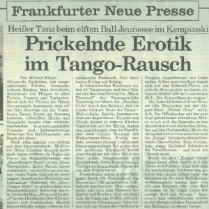Hot eroticism in Tango noise, Frankfurter Neue Presse