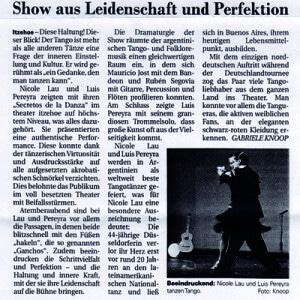 Show aus Leidenschaft und Perfektion. Am Schluss zeigte Luis Pereyra mit seinem Trommelsolo, dass großße Kunst oft aus der Vielseitigkeit kommt, 2007
