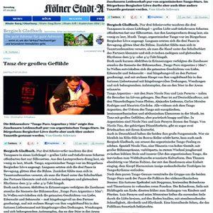 Tanz der großen Gefühle, eine hinreissende Show, die das Publikum frenetisch beklatschte. Kölner Stadtanzeiger