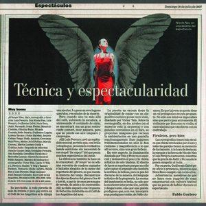 Technik und Spectakulär. Ihre Kraft berührt. La Nación, 2006