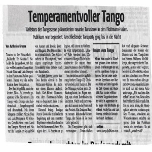 Weltstars der Tangoszene präsentieren rasante Tanzshow. Das Publikum war begeistert. 2006